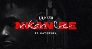 Lil Kesh – Nkan Nbe ft Mayorkun [AuDio]