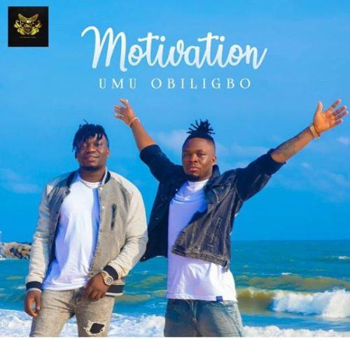Umu Obiligbo – Motivation [AuDio]