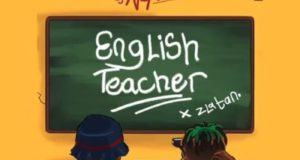 DJ Neptune & Zlatan – English Teacher [AuDio]