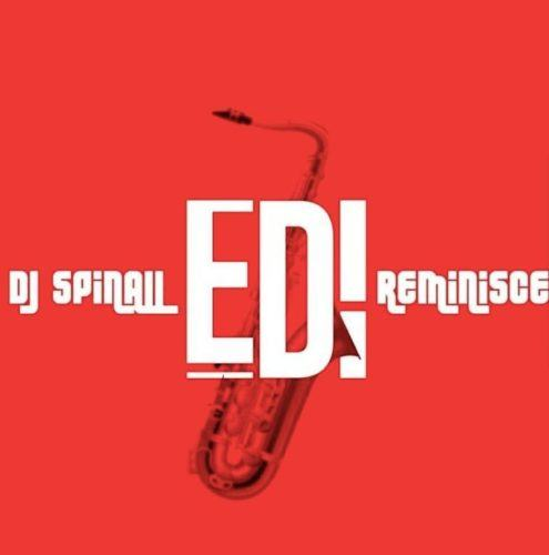 DJ Spinall & Reminisce – Edi [AuDio]