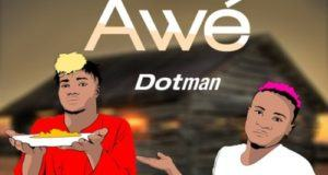 Dotman – Awe [AuDio]