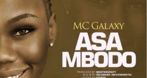 MC Galaxy – Asa Mbodo [AuDio]