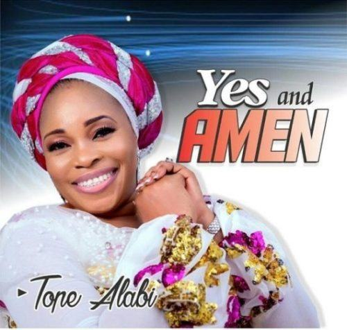 Tope Alabi – Yes And Amen [AuDio]