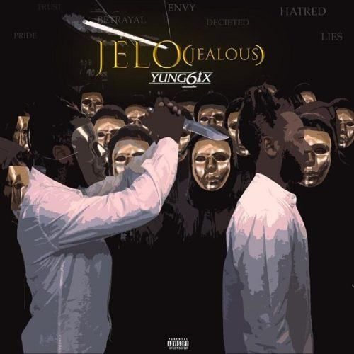 Yung6ix – Jelo (Jealous) [AuDio]