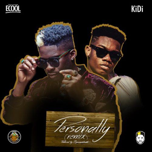 DJ Ecool – Personally (Remix) ft KiDi [AuDio]