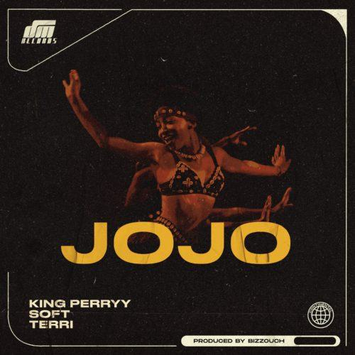 King Perryy – Jojo ft Soft & Terri [ViDeo]