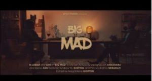 M.anifest – Big Mad ft Simi [ViDeo]