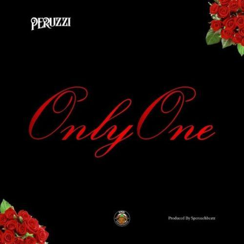 Peruzzi – Only One [AuDio]