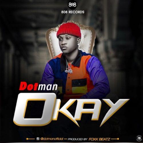 Dotman – Okay [AuDio]