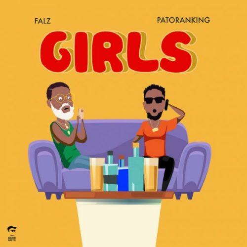 Falz – Girls ft Patoranking