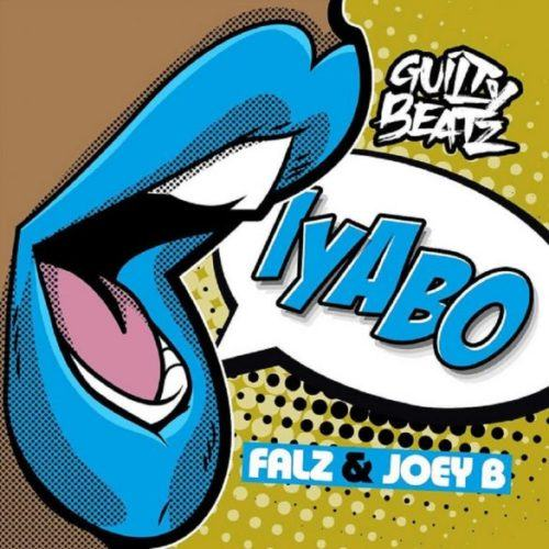 GuiltyBeatz, Falz & Joey B – Iyabo [AuDio]