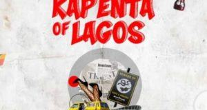 Terry Tha Rapman – Kapenta Of Lagos [AuDio]