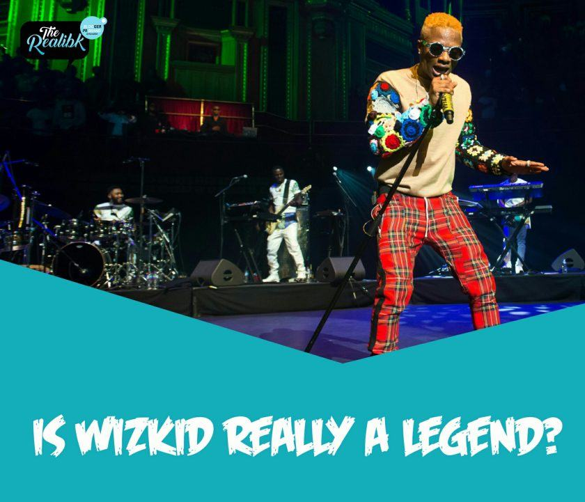 Is Wizkid Really A Legend