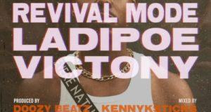 LadiPoe – Revival Mode ft Victony [AuDio]
