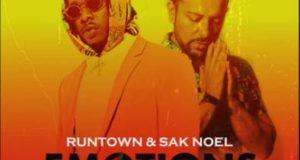Runtown & Sak Noel – Emotions [AuDio]