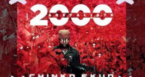 Chinko Ekun – 2000 & Retaliate [AuDio]