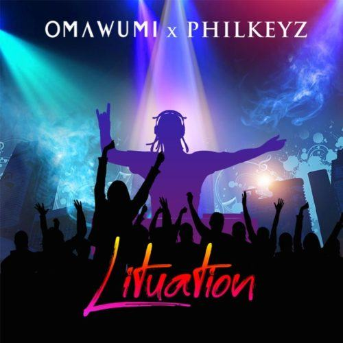 Omawumi & Philkeyz – Lituation [AuDio]