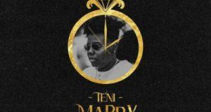 Teni – Marry [AuDio]