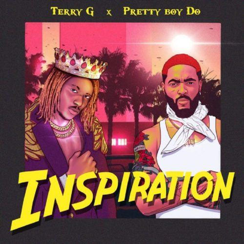 Terry G – Inspiration ft Prettyboy D-O [AuDio]