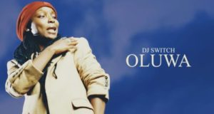 DJ Switch – Oluwa