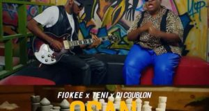 Fiokee & Teni – Osan [ViDeo]