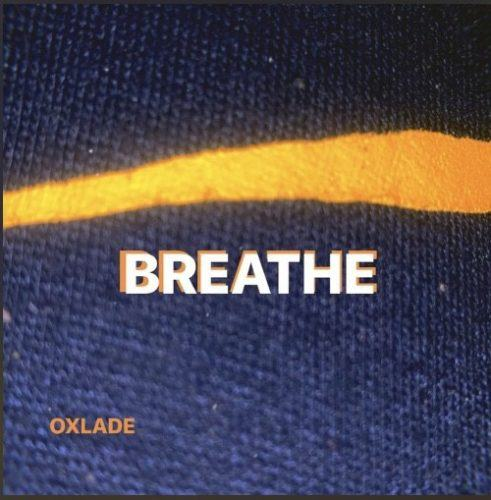 Oxlade – Breathe