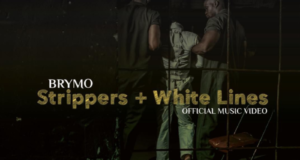 Brymo – Strippers + White Lines