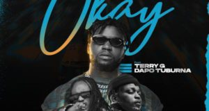DJ Enimoney, Terry G & Dapo Tuburna – Okay