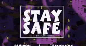 Jaywon & Save Fame – Stay Safe