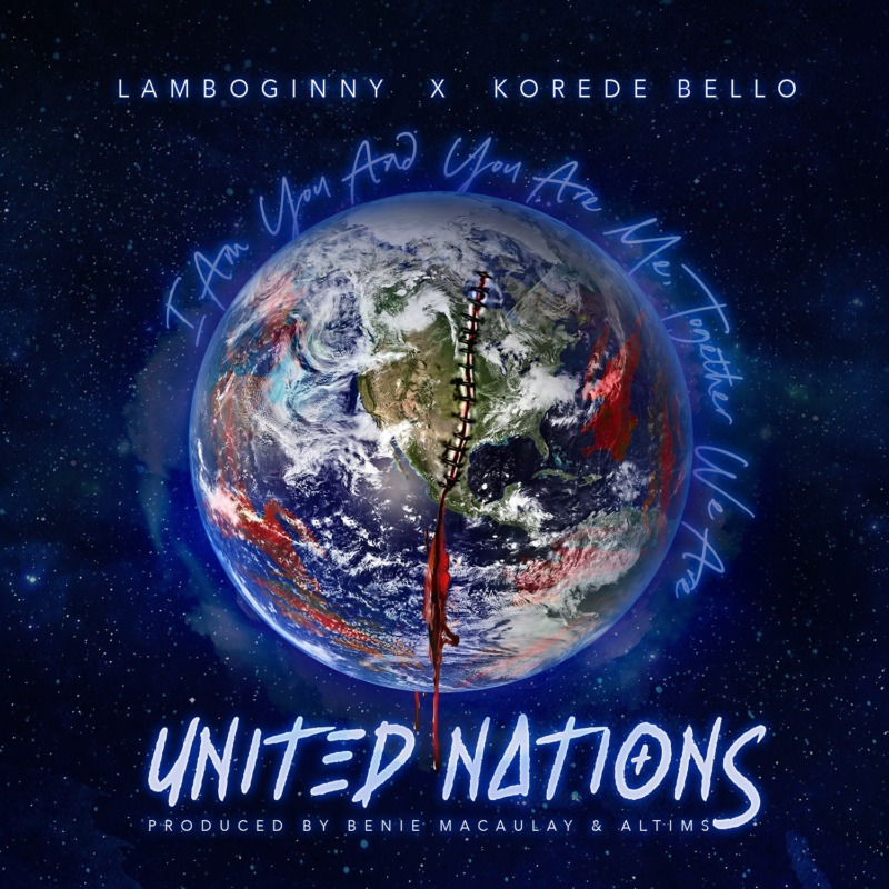 Lamboginny & Korede Bello – United Nations