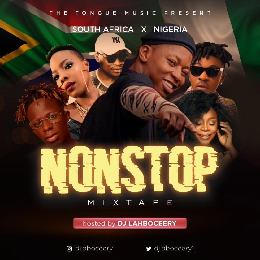 Dj Lahboceery - South Africa & Nigeria NonStop Mix