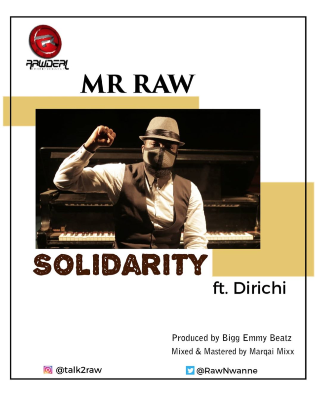 Mr Raw – Solidarity ft Dirichi