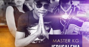 Master KG – Jerusalema (Remix) ft Burna Boy & Nomcebo Zikode