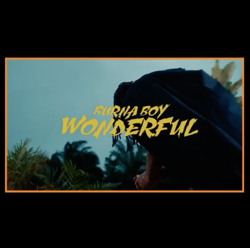 Burna Boy – Wonderful [ViDeo]