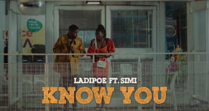 Ladipoe – Know You ft Simi [ViDeo]