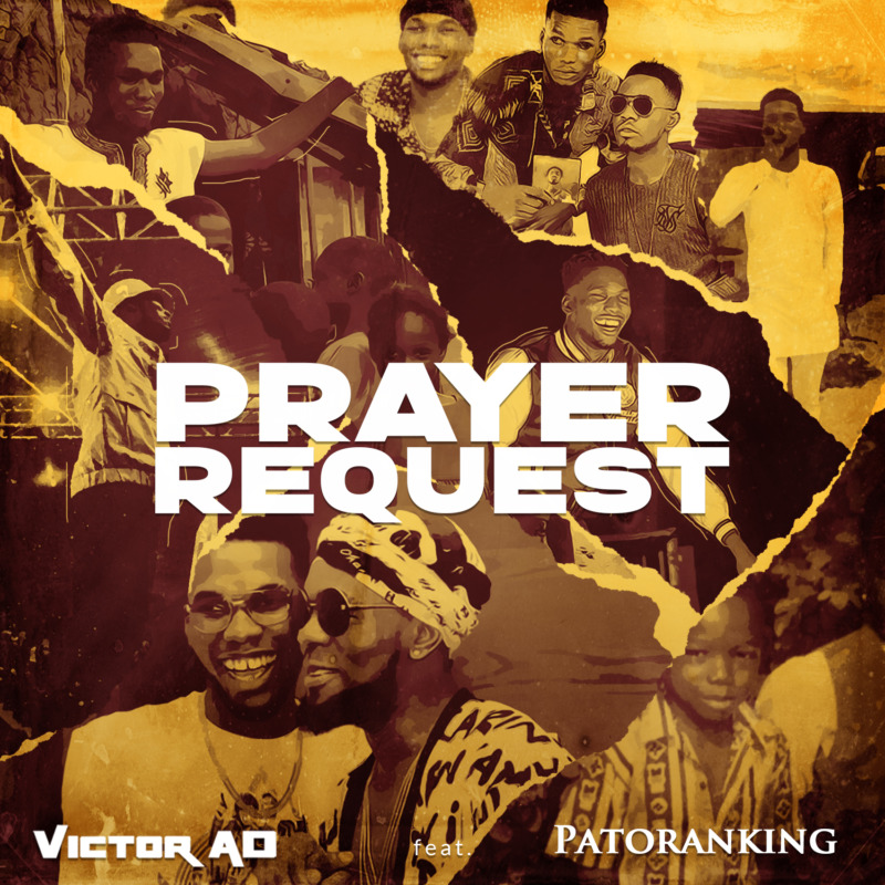 Victor AD – Prayer Request ft Patoranking