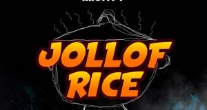 Erigga – Jollof Rice ft Duncan Mighty