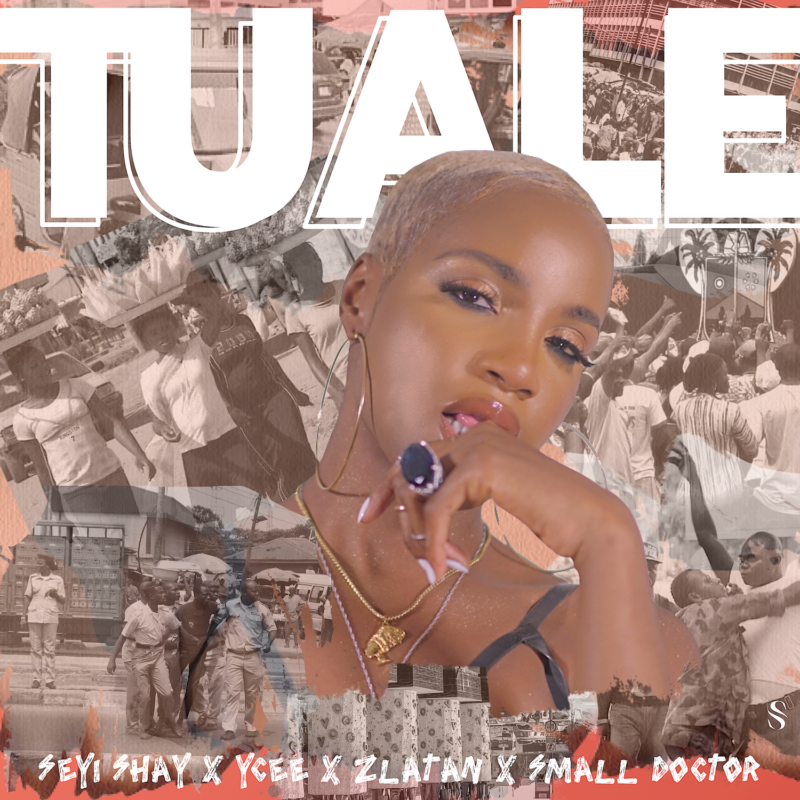 Seyi Shay – Tuale ft Ycee, Zlatan & Small Doctor