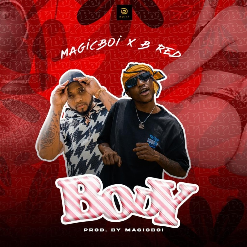 MagicBoi & B-Red – Body
