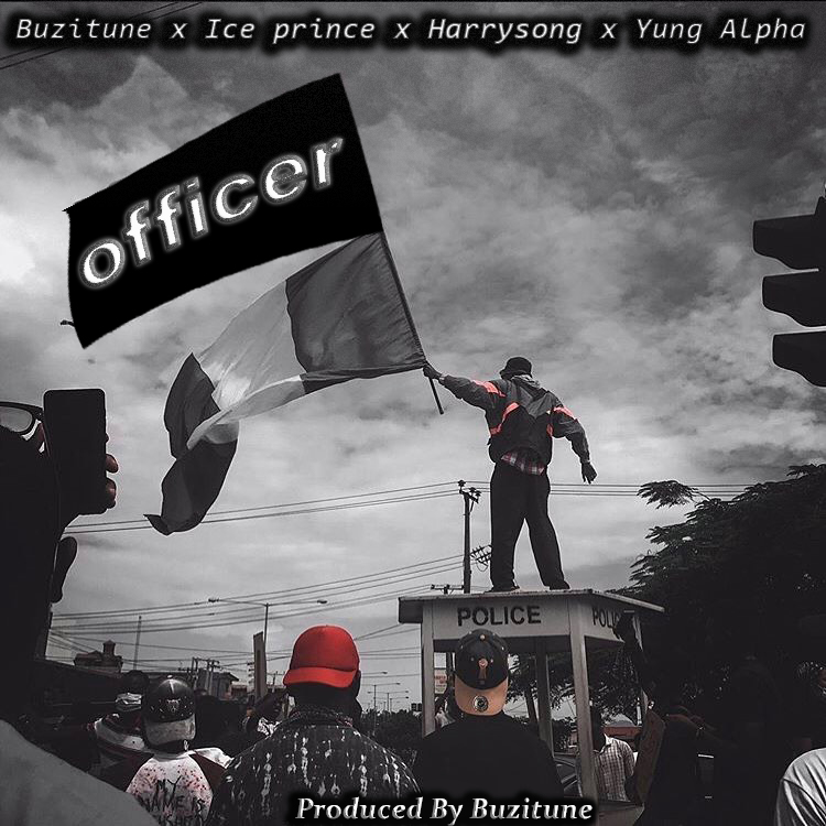 Yung Alpha, Ice Prince & Harrysong – Officer
