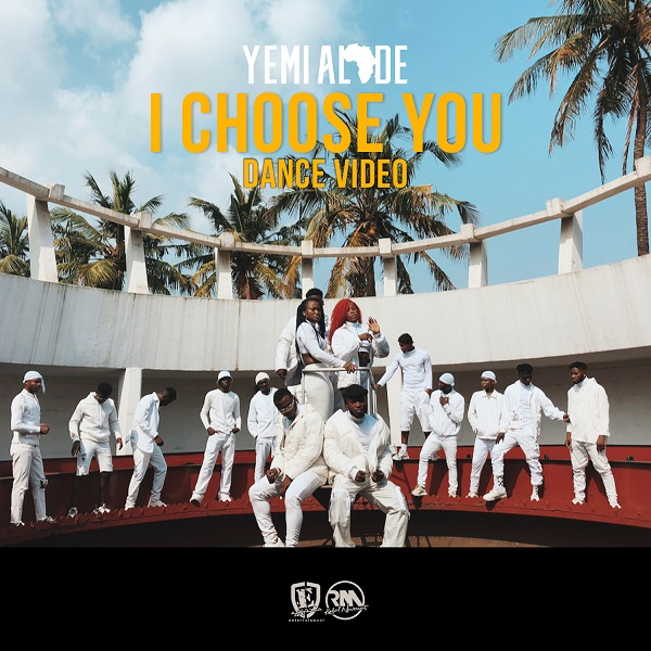 Yemi Alade – I Choose You [Dance ViDeo]