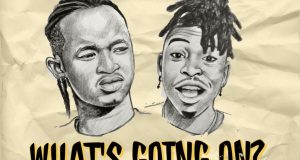 Ayanfe – What's Going On? ft Mayorkun