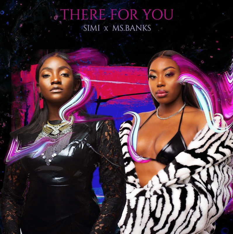 Simi & Ms Banks - There For You