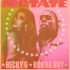 Becky G & Burna Boy - Rotate