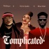 Philkeyz, Yemi Alade & Bisa Kdei - Complicated