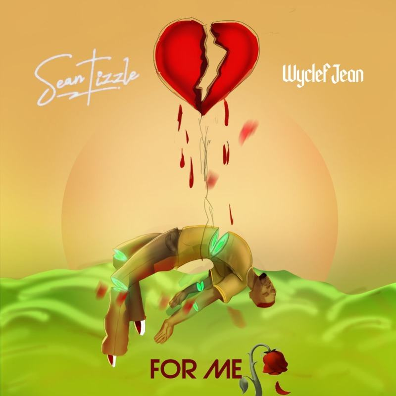 Sean Tizzle - For Me ft Wyclef Jean