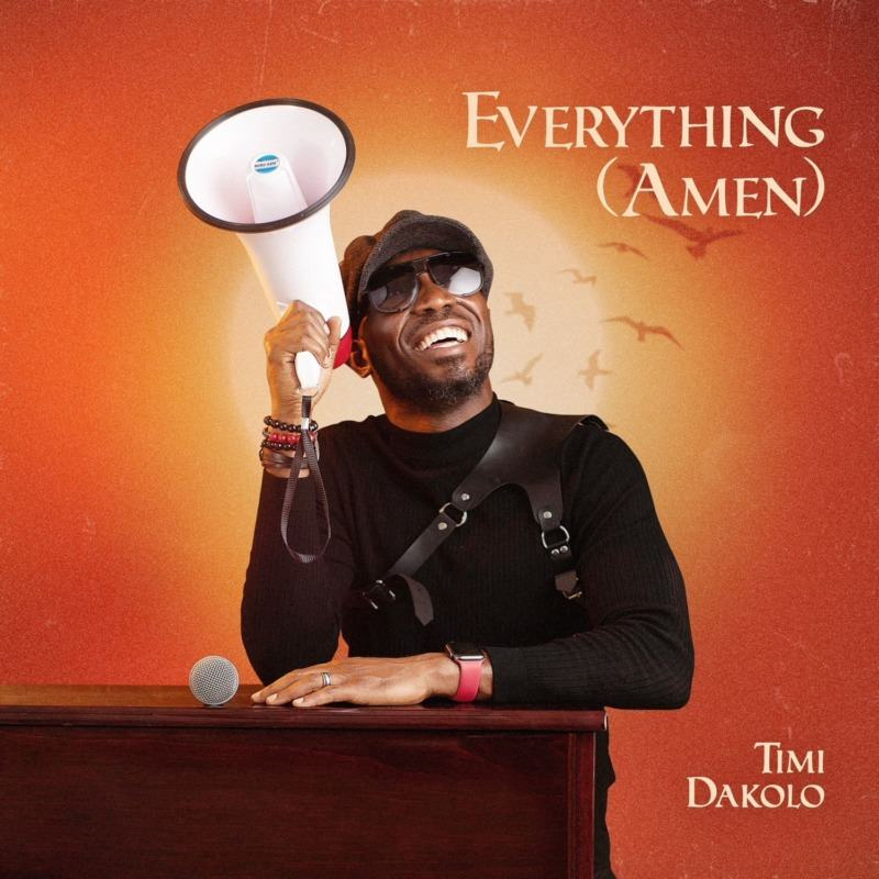 Timi Dakolo - Everything