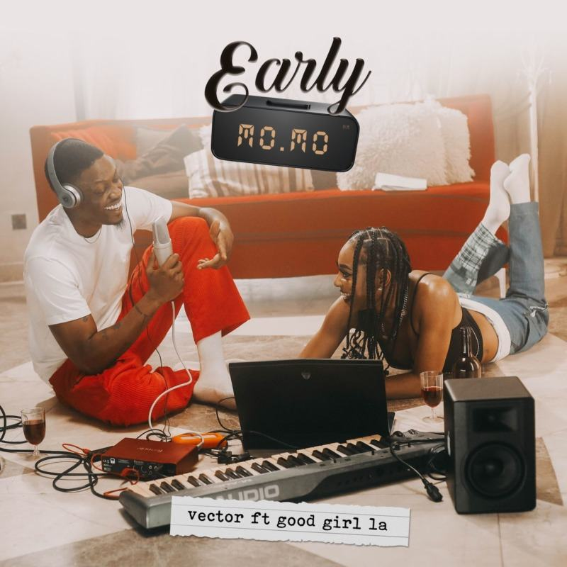 Vector - Early Momo ft Good Girl LA