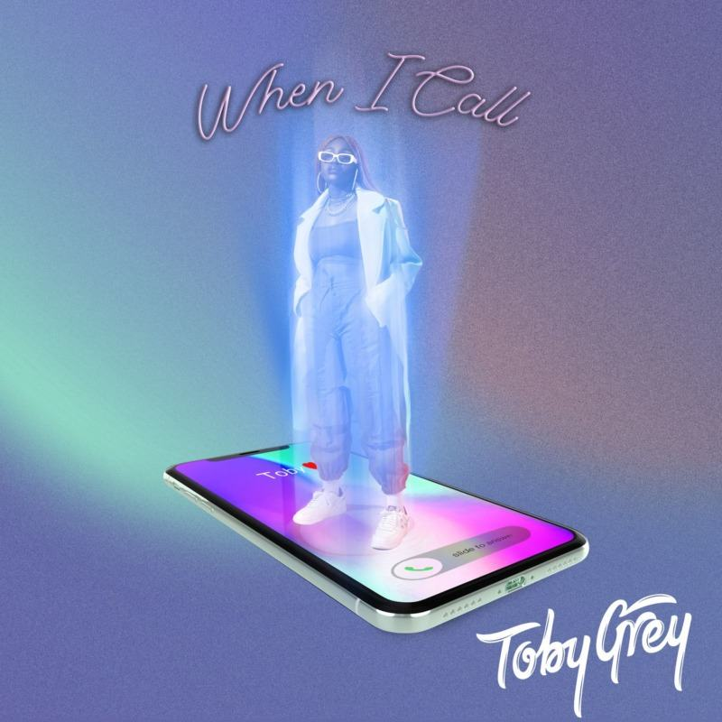 Toby Grey - When I Call