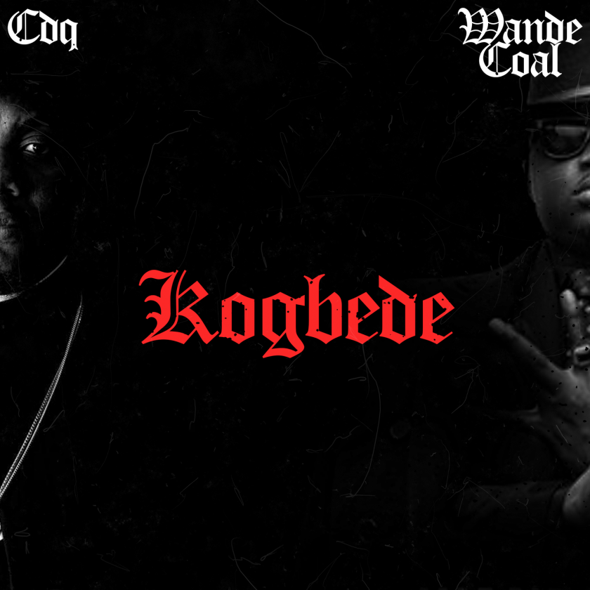 CDQ - Kogbede ft Wande Coal
